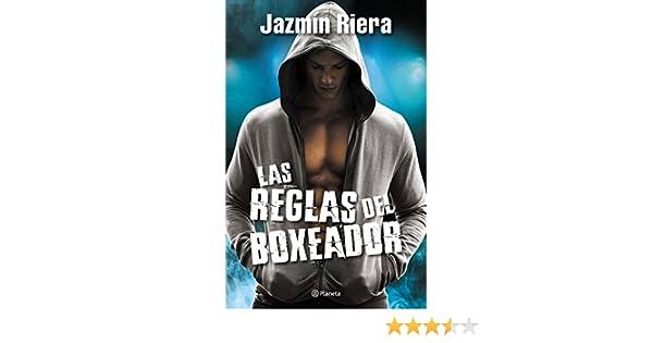 Amazon.com: Las reglas del boxeador (Spanish Edition) eBook: Jazmín Riera: Kindle Store