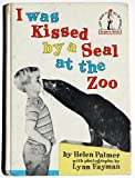 img - for I Was Kissed By a Seal at the Zoo (Beginner Books) book / textbook / text book