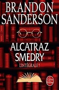 Alcatraz Smedry - Intégrale par Brandon Sanderson
