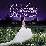 Grishma: Necoh Saga, Volume 1 | Kelly Anne Blount