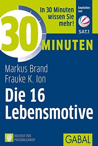 30-minuten-die-16-lebensmotive
