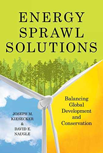 Books : Energy Sprawl Solutions: Balancing Global Development and Conservation