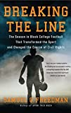 img - for Breaking the Line: The Season in Black College Football That Transformed the Sport and Changed the Course of Civil Rights by Samuel G. Freedman (2014-08-12) book / textbook / text book