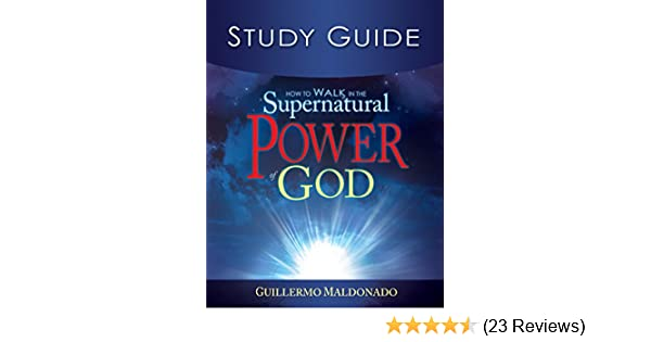 How to walk in the supernatural power of god study guide kindle how to walk in the supernatural power of god study guide kindle edition by guillermo maldonado religion spirituality kindle ebooks amazon fandeluxe Image collections
