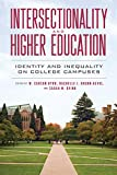 img - for Intersectionality and Higher Education: Identity and Inequality on College Campuses book / textbook / text book