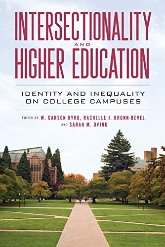 Book cover from Intersectionality and Higher Education: Identity and Inequality on College Campuses by A. J Finn