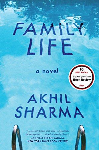 Family Life: A Novel by [Sharma, Akhil]