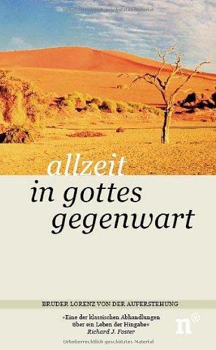 Allzeit in Gottes Gegenwart. Briefe, Gespräche und Schriften by Bruder Laurentius (2005-11-01)