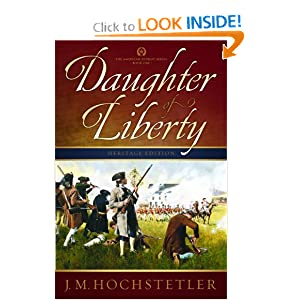 Daughter of Liberty (American Patriot Series) J. M. Hochstetler