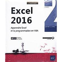 Excel 2016 Apprendre Excel et la programmation en VBA 2e éditio