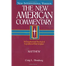 The New American Commentary Volume 22 - Matthew