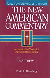 Matthew: An Exegetical and Theological Exposition of Holy Scripture (The New American Commentary)