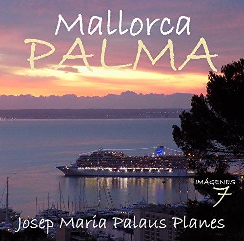 Descargar Libro Mallorca: Palma [7] [esp] Josep Maria Palaus Planes