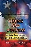 Voting and Holiness, Nicholas P. Cafardi, 080914767X