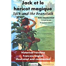 Jack et le haricot magique: Jack and the beanstalk (French Edition)