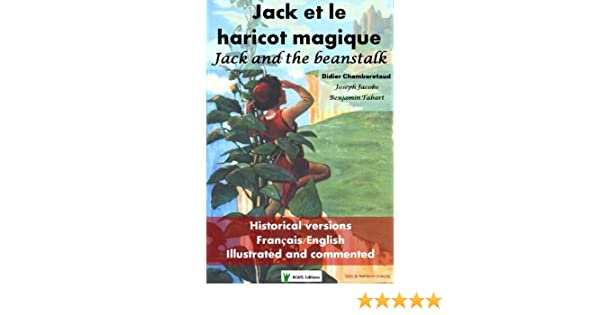 Jack et le haricot magique: Jack and the beanstalk (French Edition ...