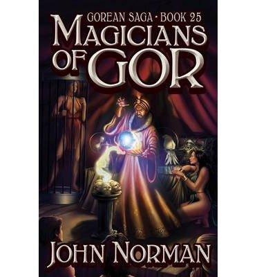 John Norman – Magicians of Gor (Gor 25)