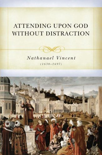 Download Attending upon God Without Distractions pdf epub