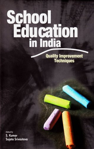 School Education in India: Quality Improvement Techniques