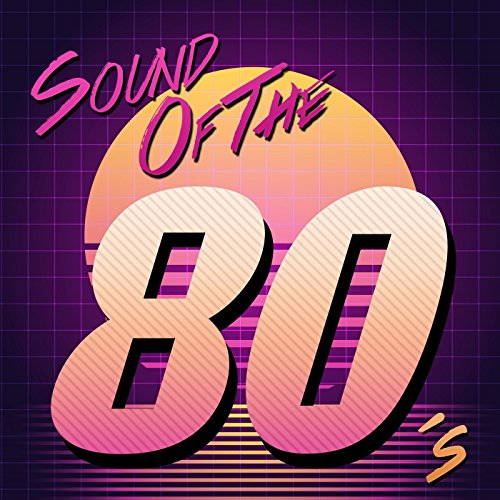 Sound of the 80's