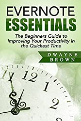 Productivity: The Beginners Guide to Improving Your Productivity in the Quickest Time (Time Management Tips, Time Management Skills, Procrastination, Productive, ... Discipline, Productivity) (English Edition)