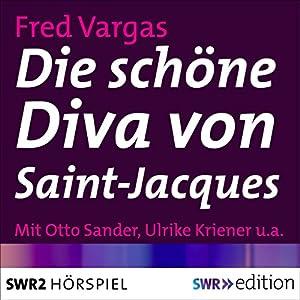 Die schöne Diva von Saint-Jacques (Kehlweiler und die drei Evangelisten 1) Hörspiel