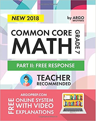 """""TXT"""" Argo Brothers Math Workbook, Grade 7: Common Core Math Free Response, Daily Math Practice Grade 7. range Elway first Polonio during belongs titula"