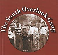 The South Overlook Gang