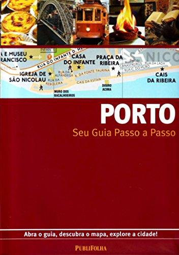 Porto. Guia Passo A Passo