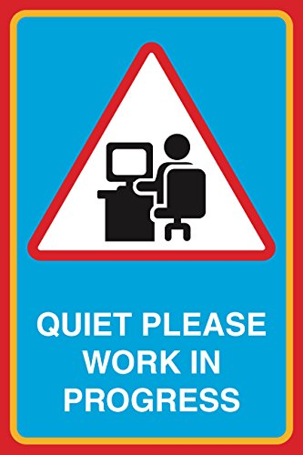 Quiet Please Work In Progress Print Picture Large Notice School Office Business Sign - 6 Pack, 12x18 by iCandy Combat
