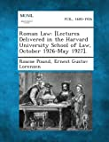 Roman Law, Roscoe Pound and Ernest Gustav Lorenzen, 1289349541