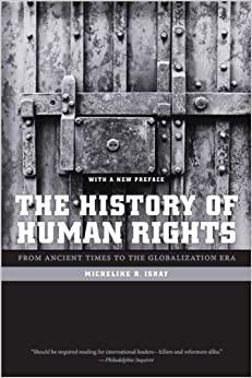 Book The History of Human Rights From Ancient Times to the Globalization Era by Micheline R Ishay (17-Jun-2008)