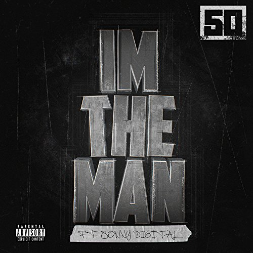 I'm The Man [Explicit]