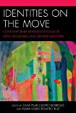 img - for Identities on the Move: Contemporary Representations of New Sexualities and Gender Identities book / textbook / text book