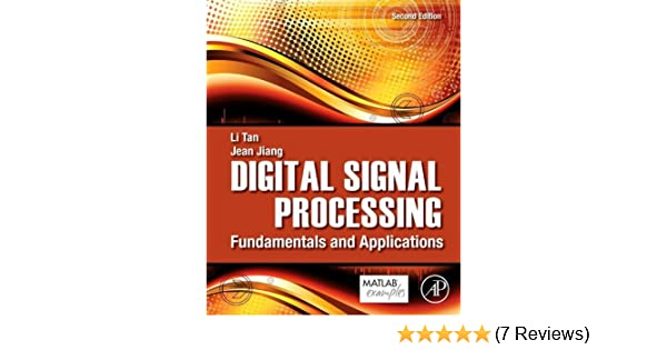 Digital signal processing fundamentals and applications li tan digital signal processing fundamentals and applications li tan jean jiang ebook amazon fandeluxe Image collections