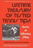 img - for Lifetime Treasury of Tested Tennis Tips: Secrets of Winning Play by William E. Murphy Chet Murphy (1978-06-01) Hardcover book / textbook / text book