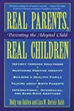 img - for Real Parents, Real Children: Parenting the Adopted Child book / textbook / text book