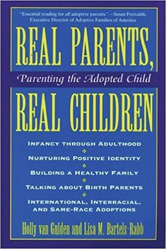 Real Parents Real Talk About Kids And >> Real Parents Real Children Parenting The Adopted Child Holly Van