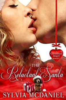The Reluctant Santa - A Christmas Romance by [McDaniel, Sylvia]