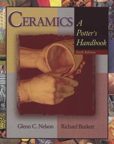 Ceramics: A Potter's Handbook by Wadsworth Publishing