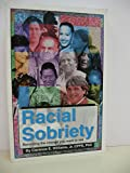 img - for Racial Sobriety Becoming the Change You Want to See (Racial Sobriety Becoming the Change You Want to See) book / textbook / text book
