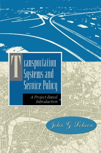 Transportation Systems and Service Policy: A Project-Based Introduction