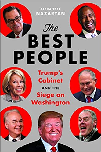 Amazon Com The Best People Trump S Cabinet And The Siege On