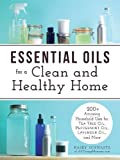 Essential Oils for a Clean and Healthy