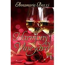 Harmony in the Vineyard