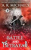 The Black Rose Chronicles: Battle and Betrayal