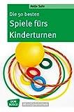 Die 50 besten Spiele fürs Kinderturnen (Don Bosco MiniSpielothek)