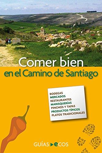 Comer bien en el Camino de Santiago (Spanish Edition) by [Brull, Cinta