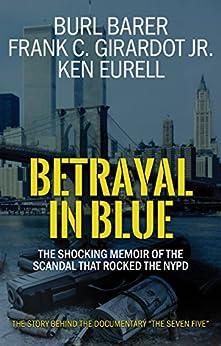 Betrayal Blue Shocking Memoir Scandal ebook