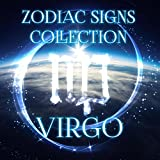 Zodiac Signs Collection Virgo - New Age Music and Nature Sounds to Relax & Meditate, Astrology, Numerology & Horoscope, Background Music